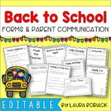 Back to School Forms and Parent Communication EDITABLE