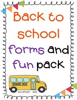 Back to School Forms and Fun Pack