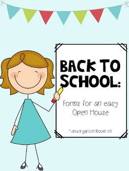 Back to School: Forms for an easy Open House