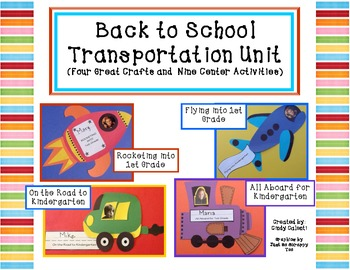 Back to School: Four Transportation Crafts and Nine Literacy Centers