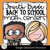 Back to School Fourth Grade DIGITAL Math Centers for GOOGLE Classroom