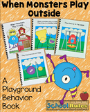 Back to School Free Behavior Book--When Monsters Play Outside""