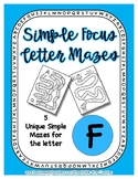 Back to School Freebie #64-  Simple Letter Mazes F - Presc