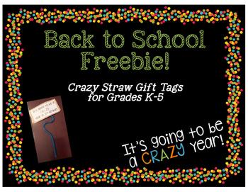 Back to School Freebie - Crazy Straw Gift Tags