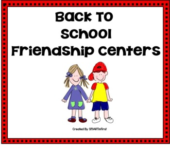 Back to School Friendship Centers