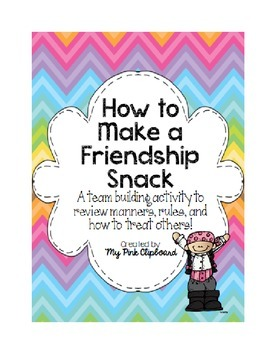 How to Make a Friendship Snack: A Community Building FREEBIE #kindnessnation