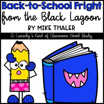 Back to School Fright from the Black Lagoon Novel Study and Activities