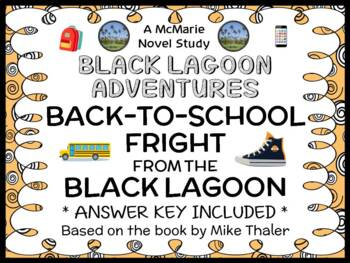 Back-to-School Fright from the Black Lagoon (Thaler) Novel Study / Comprehension