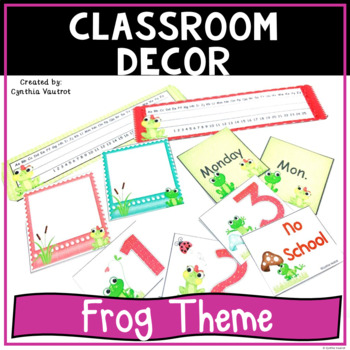 Back to School Classroom Decor Frog Theme