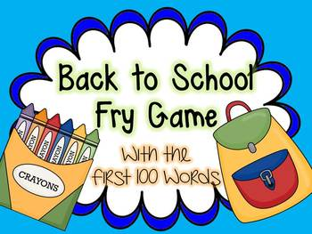 Back to School Fry Game with the First 100 Words