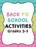 Back to School FUN, ENGAGING Activities for Grades 3-5 (13