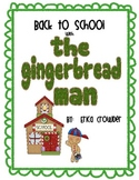 Back to School Fun with The Gingerbread Man