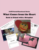 Back to School GATE Social-Emotional Product - What Comes from the Heart