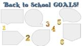 Back to School GOALS!