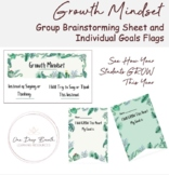 Back to School GROWTH MINDSET Brainstorming Sheet and Goals Flags