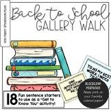 Back to School Gallery Walk: A Getting to Know You Activity