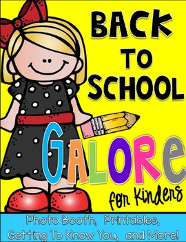 Back to School Galore for Kinders: Photo Booth, Getting to Know You, and More!