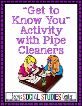 "Back to School ""Get to Know You"" Activity: Pipe Cleaners Activity"