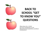 """Back to School """"Get to Know You"""" Questions"""