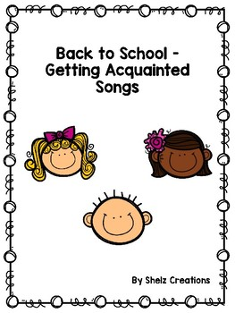 Back to School Getting Acquainted Songs
