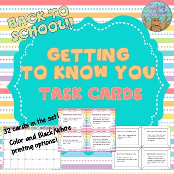 Back to School Getting To Know You Task Cards (Scoot)