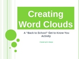 Back to School Getting to Know You Activity - Creating Word Clouds