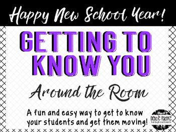 Back to School Getting to Know You - Around the Room Activity