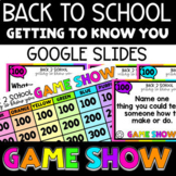 Back to School Getting to Know You Game Show - Distance Learning Google Slides™