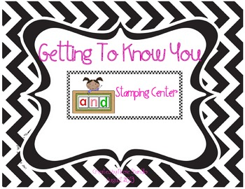 Back to School Getting to Know You Stamping Centers