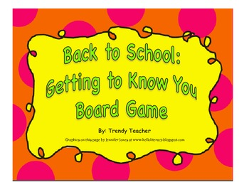 Back to School Getting to Know You board game