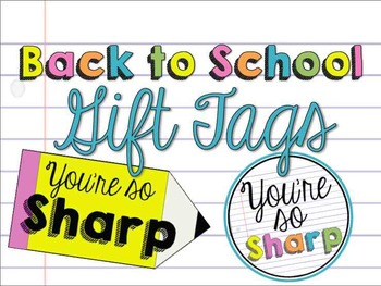 Back to School Gift Tag - You're So SHARP
