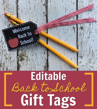 Chalkboard Back to School Gift Tags: Includes Editable Version
