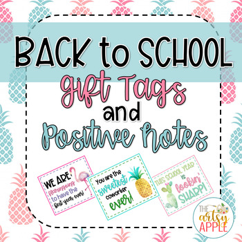 Back to School Gift Tags / Positive Notes