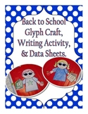 Back to School Glyph Craft, Writing Activity, and Data She