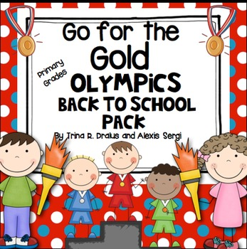 Back to School- Olympic Theme {Go for the Gold}