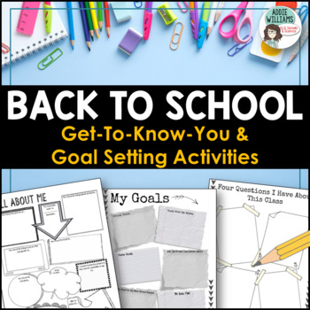 Back to School Activities - Get To Know You and Goal Setting