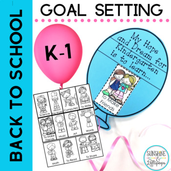 Back to School Goal Setting for Kindergarten and First