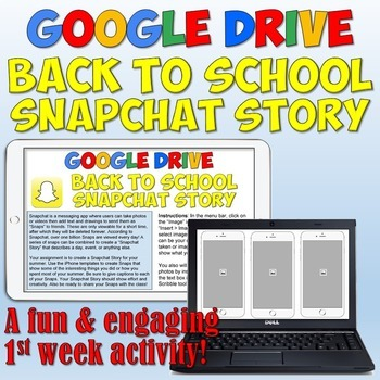 Back to School Google Drive Snapchat Summer Story Project