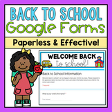 Back to School Google Forms (Distance Learning)