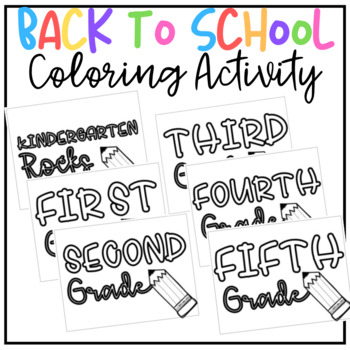 Back to School Grade-Level Coloring Sheets
