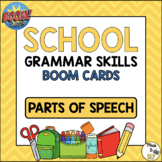 Back to School Grammar BOOM CARDS: Parts of Speech