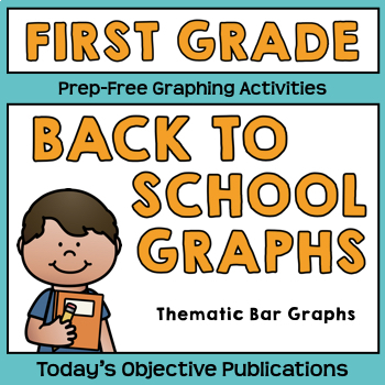 Graphs Back to School First Grade
