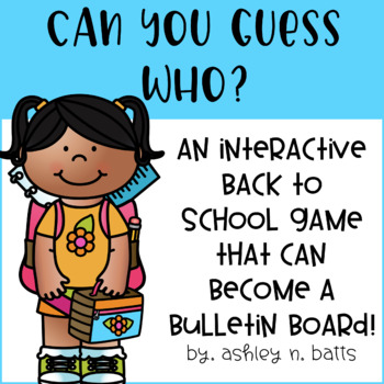 Back to School: Guess Who Activity