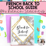 Back to School Guide for Primary French Immersion / La ren