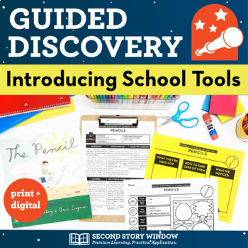 Back to School Guided Discovery of School Tools • First We