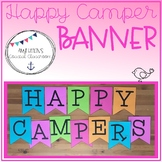 Back to School Happy Camper Banner