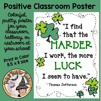Back to School FREE Harder I Work More Luck Thomas Jefferson Quote Class Poster