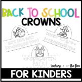 Back to School Hats Crowns: Kindergarten