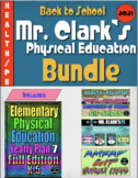 Back to School Health and PE Bundle (Yearly Plan 7)