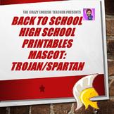 Back to School High School Printables Kit: Mascot- Trojan/Spartan
